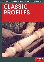 Classic Profiles with Dennis White (DVD) - Learn these woodturning skills from a Master