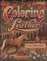Coloring Leather by Al Stohlman - by Al Stohlman