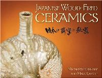 Japanese Wood-Fired Ceramics by Marc Lancet and Masakazu Kusakabe