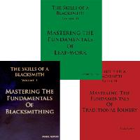 Mark Aspery 3 Vol Set: Mastering the Fundamentals of Blacksmithing, Leafwork, and Traditional Joinery - Get all three together!