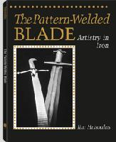 The Pattern-Welded Blade, by Jim Hrisoulas
