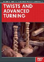 Twists and Advanced Turning with Dennis White (DVD) - Dennis White