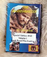 Spark Based Fire Starting: Woodsmaster Vol. 1 (DVD) - Hosted by Survival Expert and Vietnam Vet Ron Hood