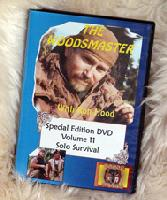 Solo Survival Skills with Ron Hood: Woodsmaster Volume 11 (DVD)  - An Award Winning Video Hosted by Survival Expert and Vietnam Vet Ron Hood