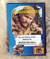 Buffalo Butchers - Meat & Material with Ron Hood: Woodsmaster Volume 16 (DVD)  - Hosted by Survival Expert and Vietnam Vet Ron Hood