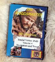 Navigation and Travel  with Ron Hood: Woodsmaster Volume 4 (DVD) - Hosted by Survival Expert and Vietnam Vet Ron Hood