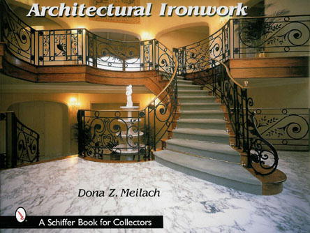 Architectural Ironwork by Dona Meilach