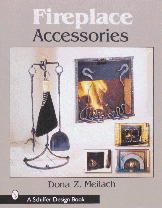 Fireplace Accessories by Dona Meilach