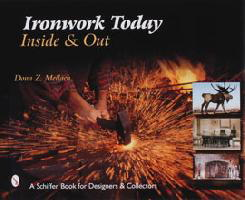 Ironwork Today 1: Inside & Out, by Dona Z. Meilach