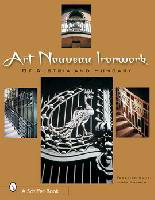Art Nouveau Ironwork of Austria & Hungary by Federico Santi & John Gacher
