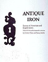 Antique Iron: English and American by Herbert Schiffer