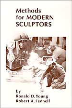 Methods for Modern Sculptors by Ron Young: Casting Metal