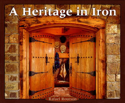 A Heritage in Iron by Rafael Routson
