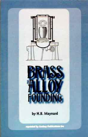 Brass and Alloy Founding by H B Maynard