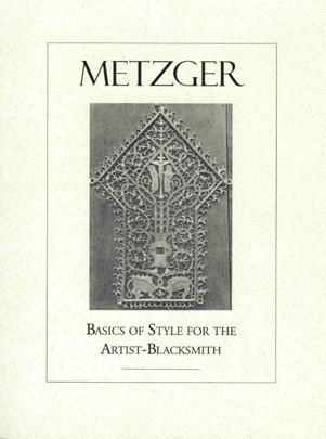 Basics of Style for Artist Blacksmiths by Max Metzger