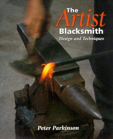 The Artist Blacksmith by Peter Parkinson (Hardcover)