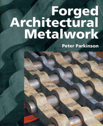 Forged Architectural Metalwork by Peter Parkinson