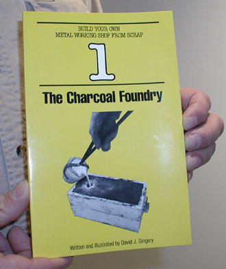 Book 1: The Charcoal Foundry by David Gingery