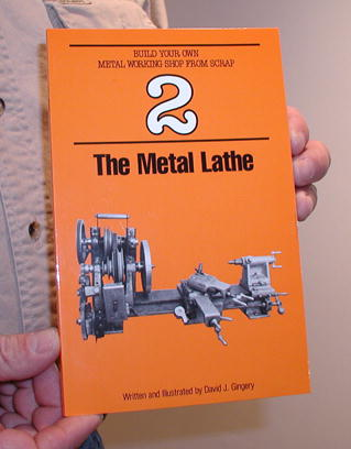 Book 2: The Metal Lathe by David Gingery