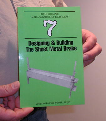Book 7: Designing & Building the Sheet Metal Brake by David Gingery