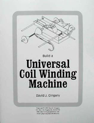 Build a Universal Coil Winding Machine by Dave Gingery (OOP)