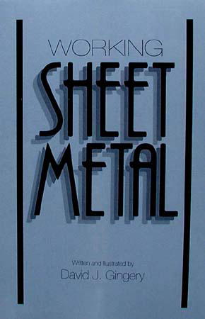 Working Sheet Metal By Dave Gingery 1878087134
