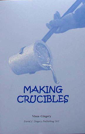 Making Crucibles by Vince Gingery