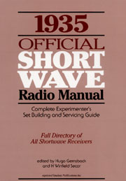 1935 Official Short Wave Radio Manual by Hugo Gernsback & H.W. Secor