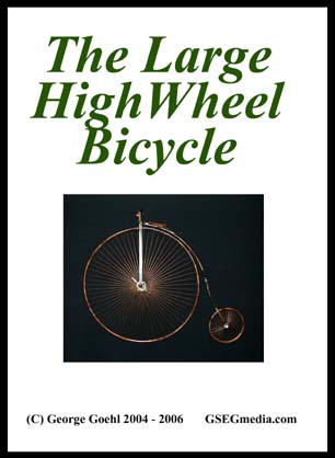 The Large High Wheel Bicycle with George Goehl (Metal Sculpture Series) (DVD) (Out of Print)