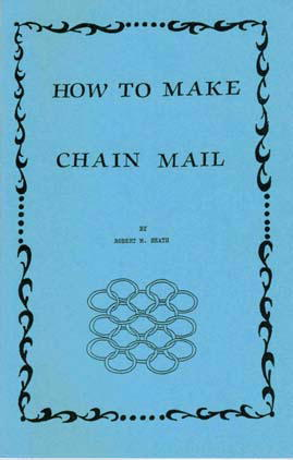 How to Make Chain Mail by Bob Heath