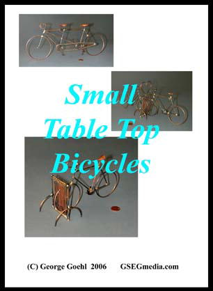 Small Table Top Bicycles with George Goehl (Metal Sculpture Series) (DVD) (Out of Print)