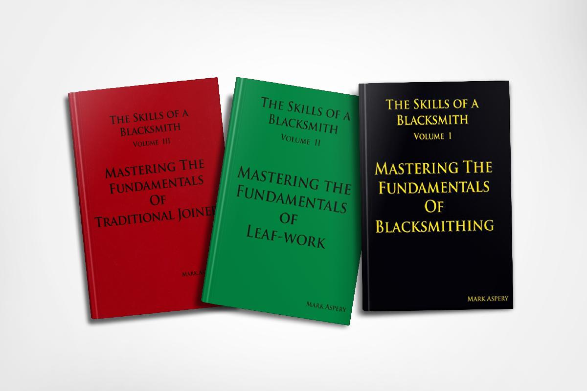 Mark Aspery 3 Vol Set: Mastering the Fundamentals of Blacksmithing, Leafwork, and Traditional Joinery
