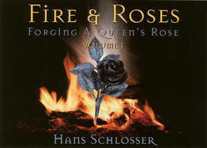 Fire and Roses with Hans Schlosser (DVD)