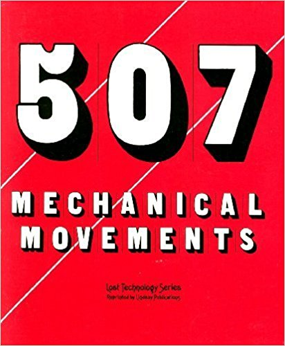 507 Mechanical Movements by Henry T. Brown