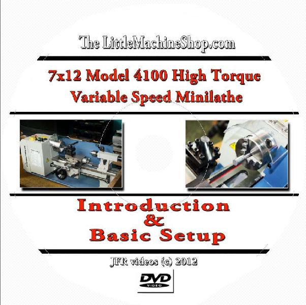 7 x 12 Model 4100 High Torque Mini Lathe Introduction and Basic Setup with Jose Rodriguez (DVD)