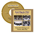 Push Play for PMC with Celie Fago and Tim McCreight (DVD)