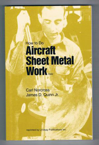How to Do Aircraft Sheet Metal Work by Carl Norcross and James Quinn