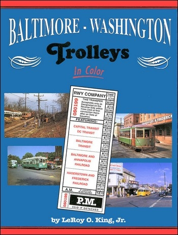 Baltimore-Washington Trolleys In Color
