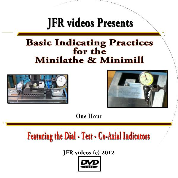 Basic Indicating Practices for the Mini Lathe & Mini Mill with Jose Rodriguez (DVD)