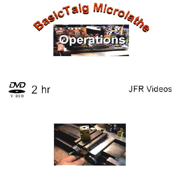 Basic Taig Micro Lathe Operations with Jose Rodriguez (DVD)