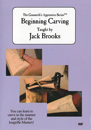 The Gunsmith's Apprentice Series: Beginning Carving with Jack Brooks (DVD)