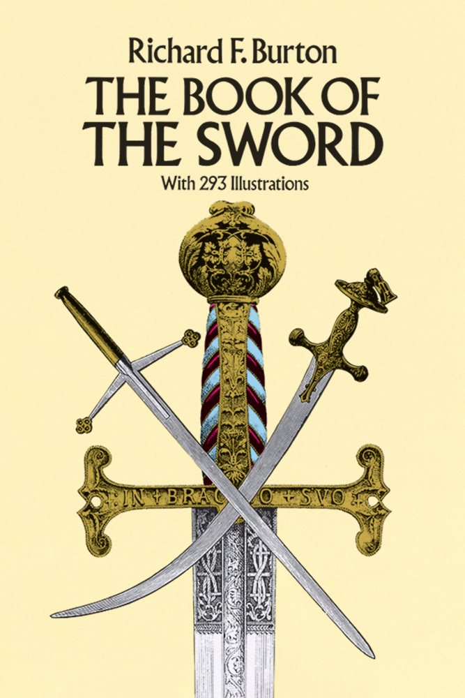 The Book of the Sword, with 293 Illustrations