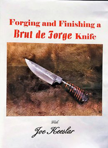 Forging and Finishing a Brut de Forge Knife by Joe Keeslar (DVD)