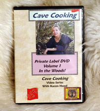 In the Woods with Karen Hood: Cave Cooking Volume 1 (DVD)