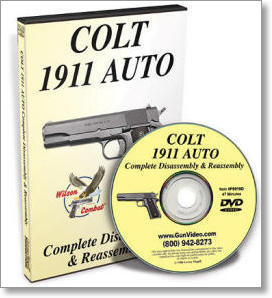 Colt 1911 Auto: Complete Disassembly and Reassembly with Ron Phillips (DVD)