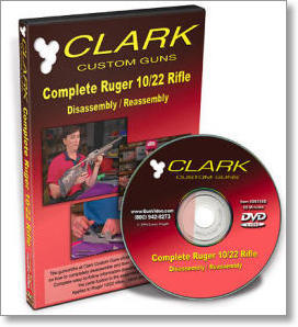 Complete Ruger 10/22 Rifle Disassembly - Reassembly with the Clark Custom Guns Gunsmiths (DVD)