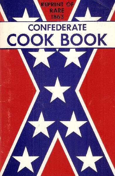Reprint of Rare 1863 Confederate Cook Book