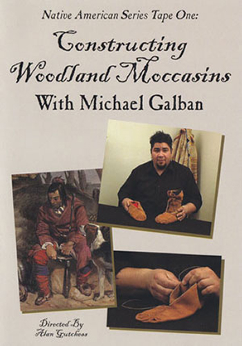 Constructing Woodland Moccasins with Michael Galban (DVD)