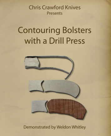 Contouring Bolsters with a Drill Press with Weldon Whitley (DVD)