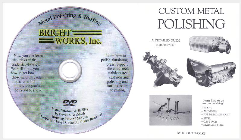 Custom Metal Polishing and Buffing Set by Bright Works (Book and DVD)